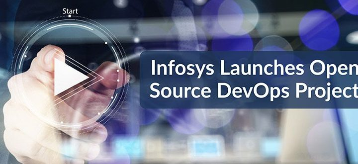 Infosys Unveils Enterprise Class Open Source DevOps Platform
